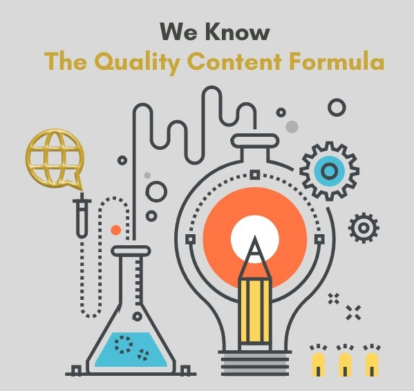 We know the quality content formula